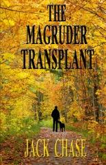 The Magruder Transplant