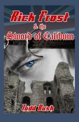 Rick Frost & the Sword of Calibum