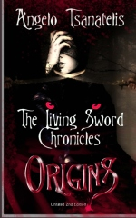 The Living Sword Chronicles (Book I: Origins)