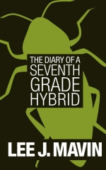 The Diary of a Seventh Grade Hybrid
