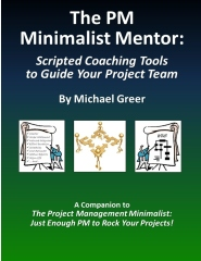The PM Minimalist Mentor