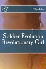 Soldier Evolution Revolutionary Girl