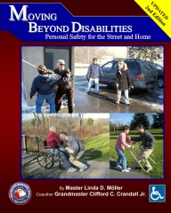 Moving Beyond Disabilities Personal Safety for the Street and Home