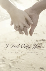 I Feel Only You