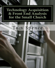 Technology Acquisition & Front End Analysis for the Small Church