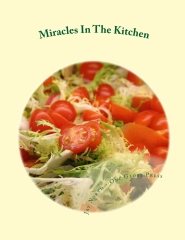 Miracles In The Kitchen