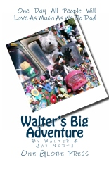 Walter's Big Adventure