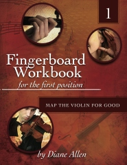 Fingerboard Workbook for the First Position Map the Violin for Good