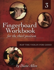 Fingerboard Workbook for the Third Position Map the Violin for Good