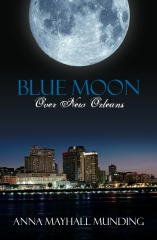 Blue Moon Over New Orleans