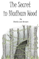 The Secret in Bladham Wood