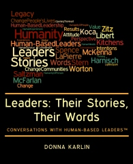 Leaders: Their Stories, Their Words
