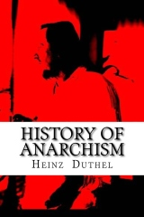 History of Anarchism I