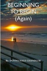 Beginning to Begin (Again)