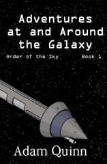 Adventures at and Around the Galaxy