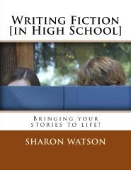 Writing Fiction [in High School]