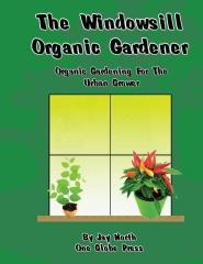The Windowsill Organic Gardener