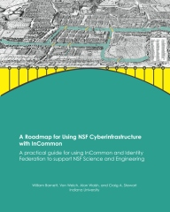 A Roadmap for Using NSF Cyberinfrastructure with InCommon