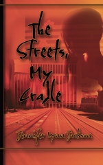 The Streets, My Cradle