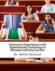Instructor Experiences with Implementing Technology in Blended Learning Courses