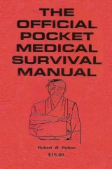 The Official Pocket Medical Survival Manual