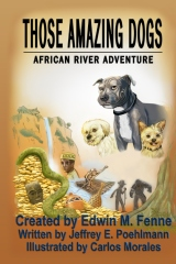 Those Amazing Dogs:African River Adventure