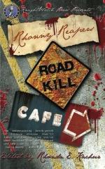 Rhonny Reapers Roadkill Cafe
