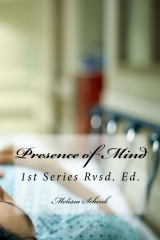 Presence of Mind