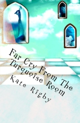 Far Cry From The Turquoise Room