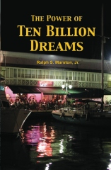 The Power of Ten Billion Dreams