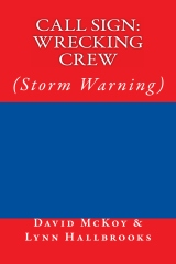 Call Sign: Wrecking Crew (Storm Warning)