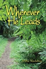Wherever He Leads