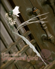 They Called It Graveyard Girls