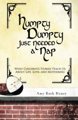 Humpty Dumpty Just Needed a Nap