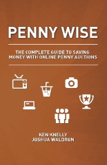 Penny Wise: The Complete Guide to Saving Money with Online Penny Auctions