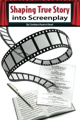 Shaping True Story Into Screenplay