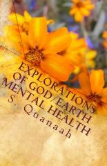 Explorations of God/Earth Mental Health