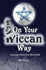 On Your Wiccan Way