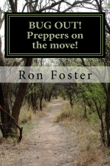 BUG OUT! Preppers on the move!