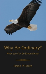 Why Be Ordinary?