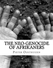 The Neo-Genocide Of Afrikaners
