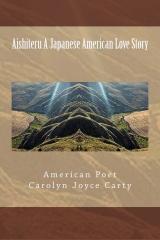 Aishiteru A Japanese American Love Story