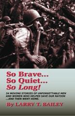 So Brave...So Quiet...So Long!