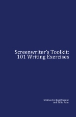 Screenwriter's Toolkit: 101 Writing Exercises