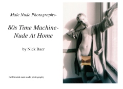 Male Nude Photography- 80s Time Machine- Nude At Home