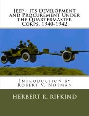Jeep - Its development and procurement under the Quartermaster Corps, 1940-1942