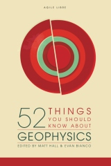 52 Things You Should Know About Geophysics