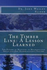 The Timber Line: A Lesson Learned