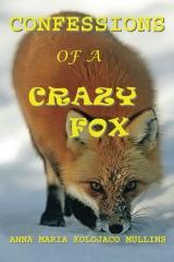 Confessions of a Crazy Fox