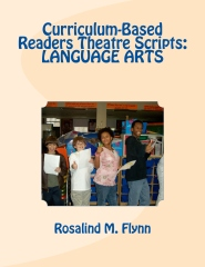 Curriculum-Based Readers Theatre Scripts: LANGUAGE ARTS